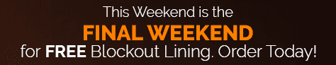 Blockout Lining Offer - Final Weekend